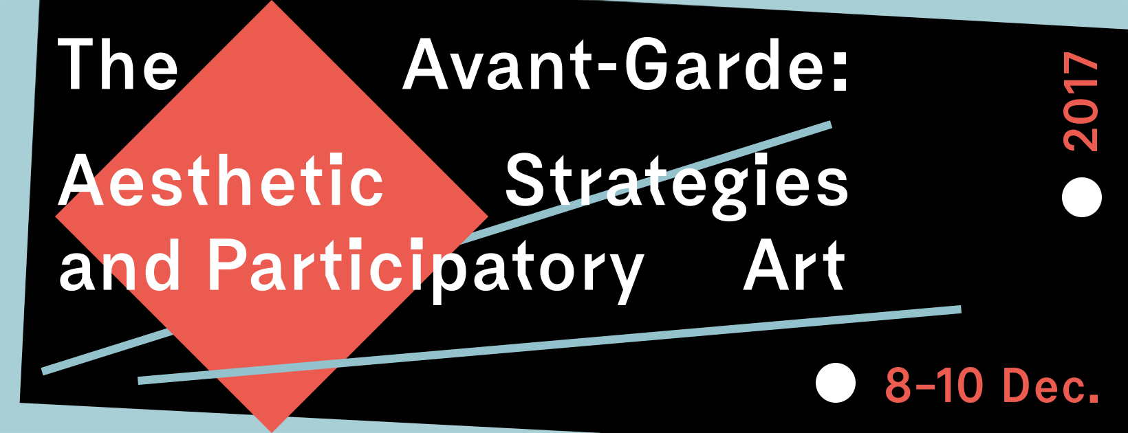 The Avant-Garde: Aesthetic Strategies and Participatory Art