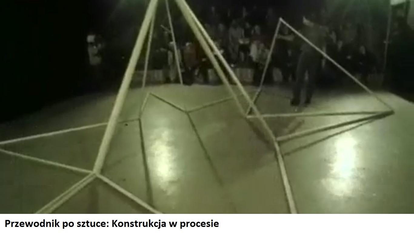 Przewodnik po sztuce | Konstrukcja w procesie